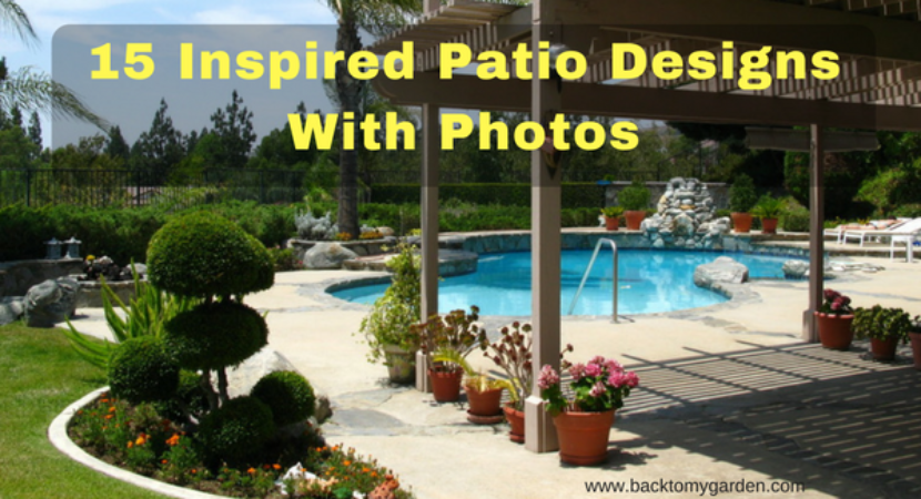 15 Inspired Backyard Garden Patio Designs With Pictures