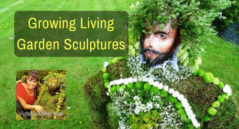 Growing Living Garden Sculptures With Victoria Robertson